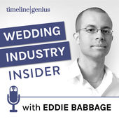 Wedding Industry Insider Podcast with Eddie Babbage