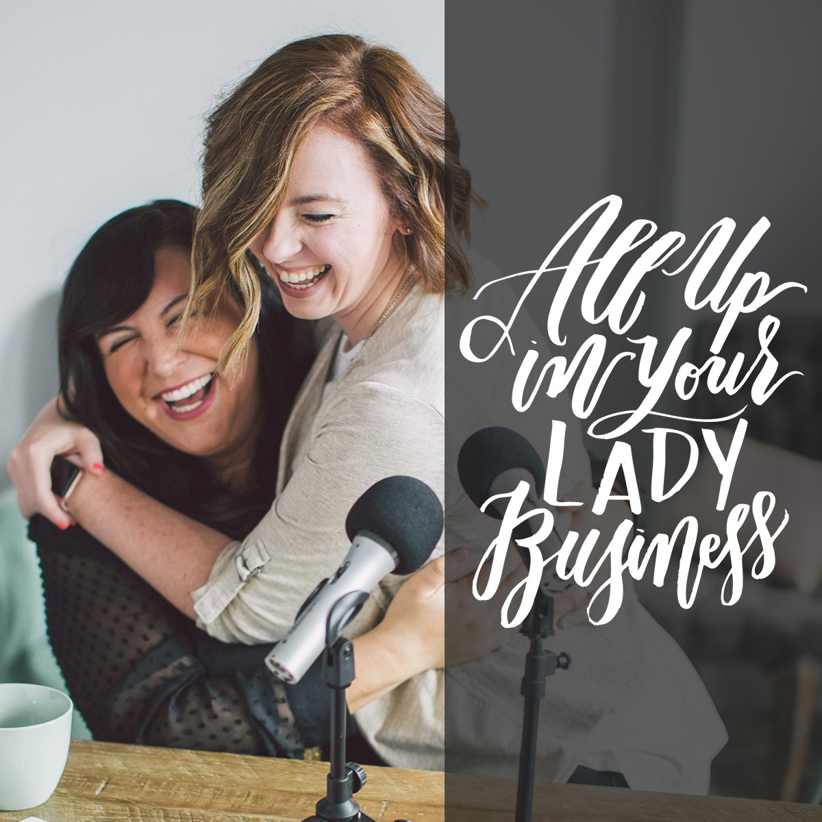 All Up In Your Lady Business Podcast with Jessica Stansberry & Jaclyn Mellone