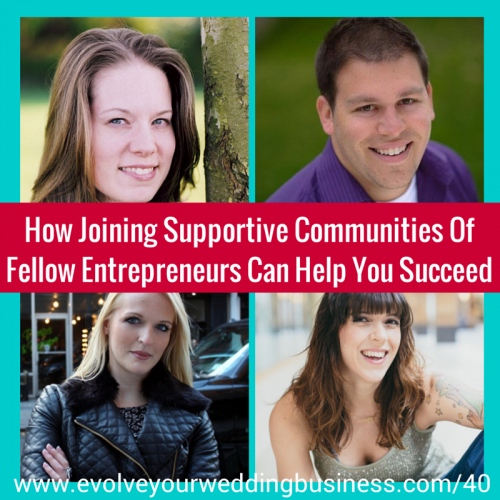 Episode 40: How Joining Supportive Communities Of Fellow Entrepreneurs Can Help You Succeed