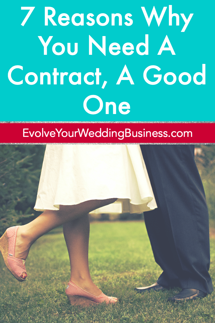 7 Reasons Why You Need A Contract, A Good One