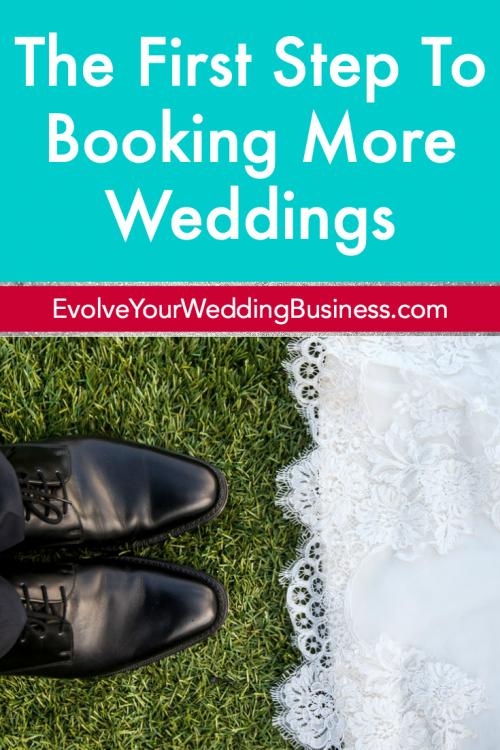 The First Step To Booking More Weddings