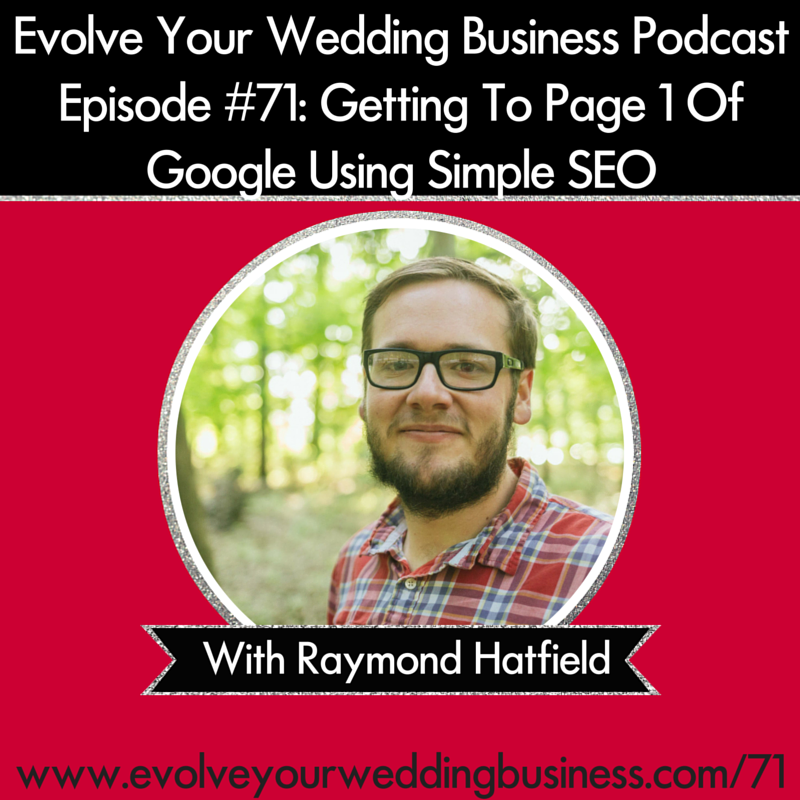 Episode #71 Getting To Page 1 Of Google Using Simple SEO With Raymond Hatfield