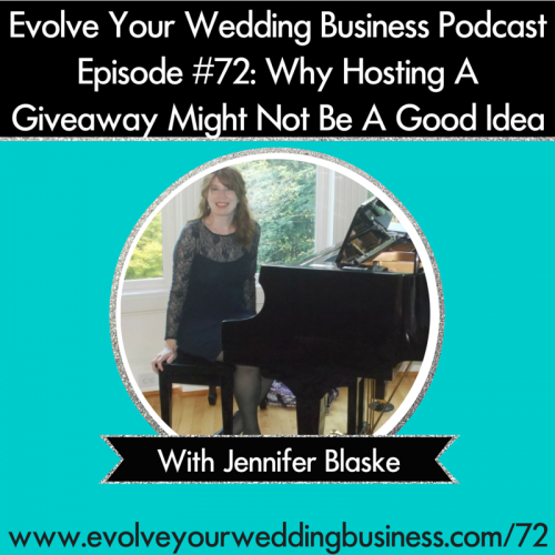 Episode 72: Why Hosting A Giveaway Might Not Be A Good Idea With Jennifer Blaske