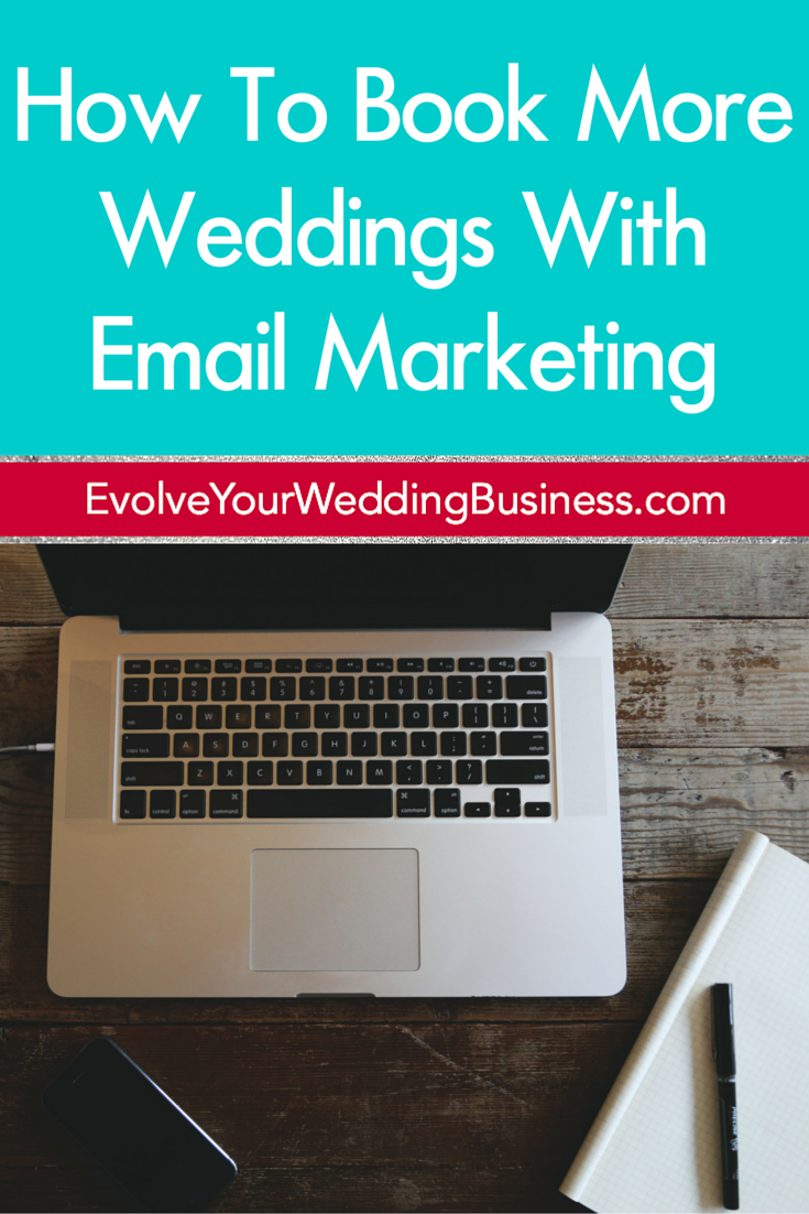 How To Book More Weddings With Email Marketing