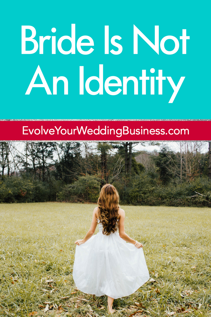 Bride Is Not An Identity