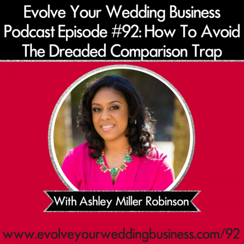 Episode 92: How To Avoid The Dreaded Comparison Trap With Ashley Miller Robinson