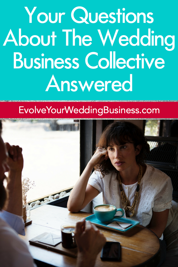 Your Questions About The Wedding Business Collective Answered