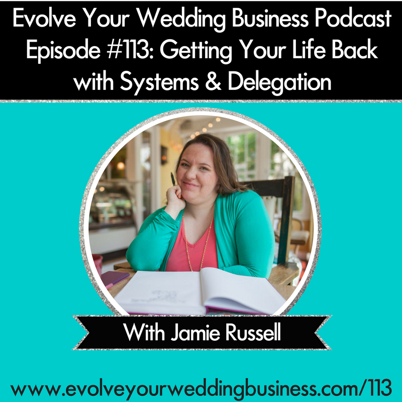 Getting Your Life Back with Systems & Delegation with Jamie Russell