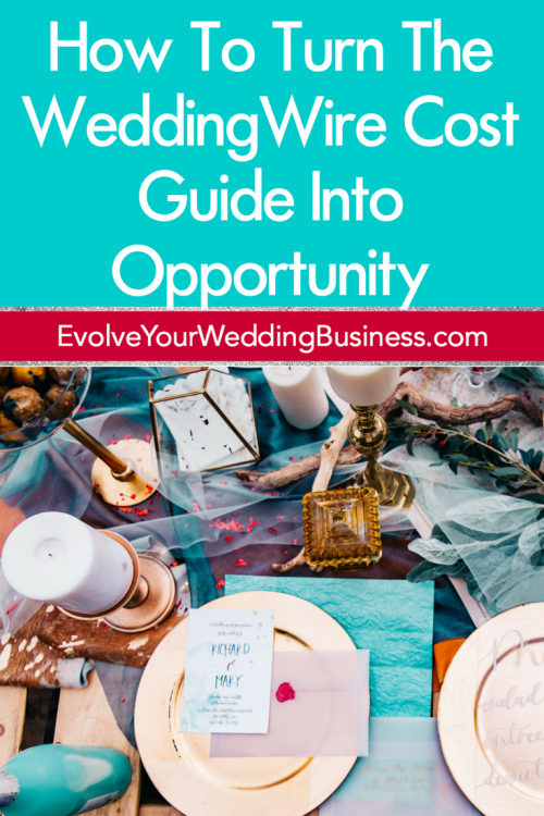 How To Turn The WeddingWire Cost Guide Into Opportunity For Your Wedding Business