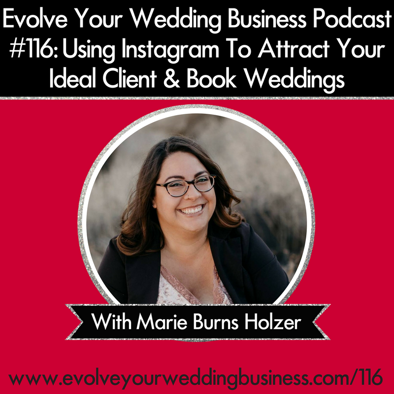 Using Instagram To Attract Your Ideal Client & Book Weddings