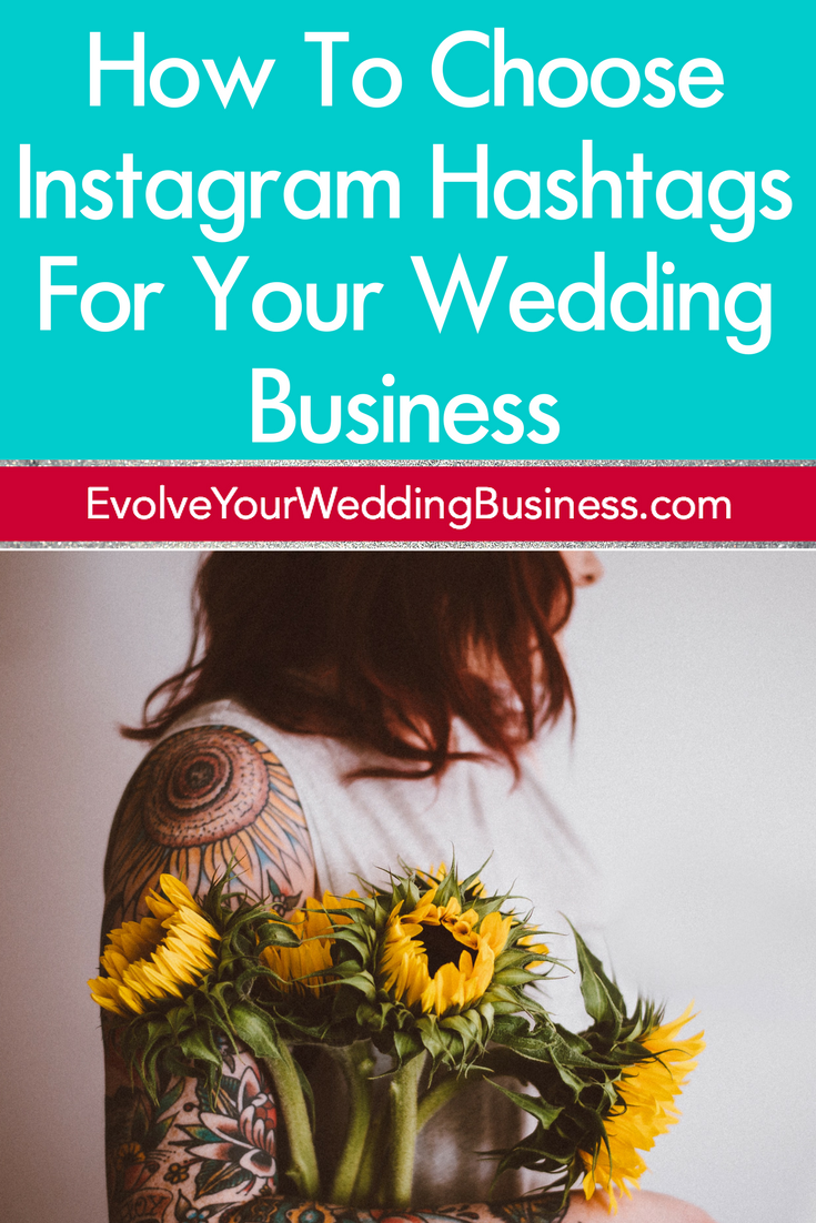 How To Choose Instagram Hashtags For Your Wedding Business