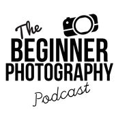 the beginner photography podcast