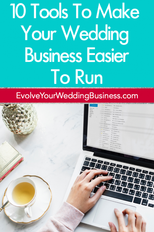 10 Tools To Make Your Wedding Business Easier To Run