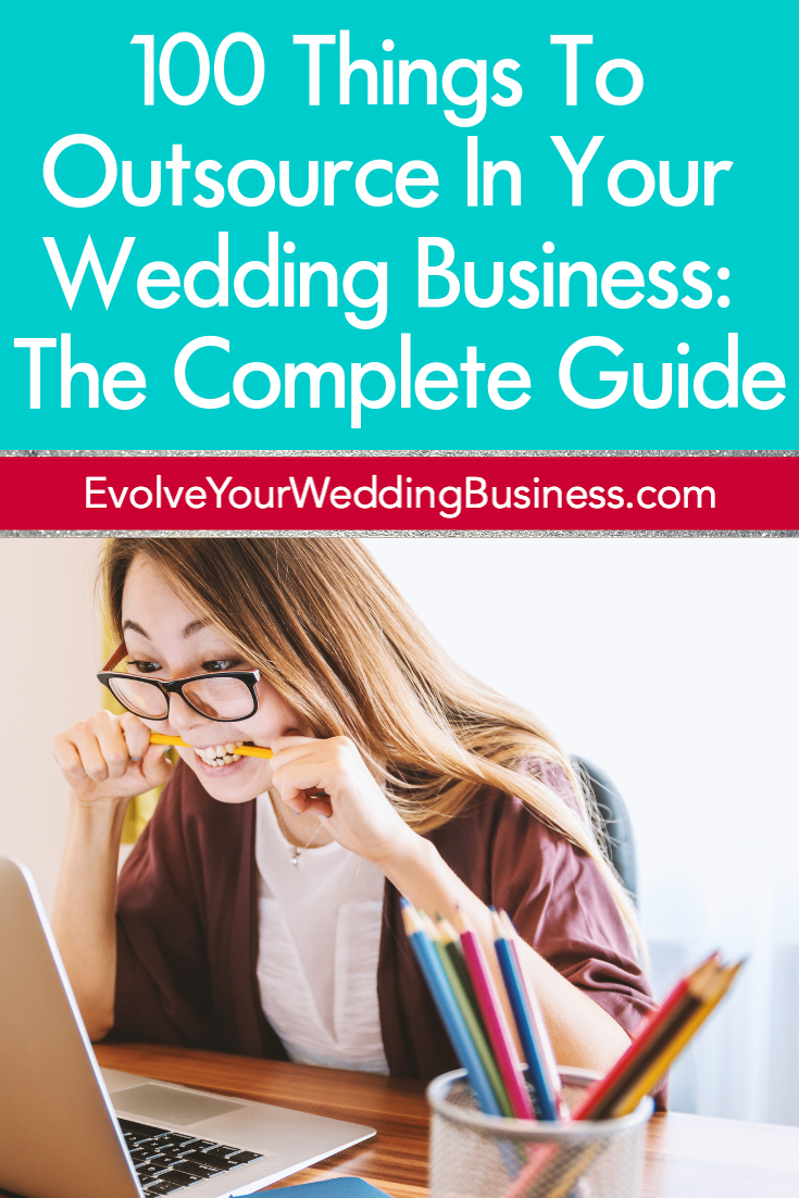 100 Things To Outsource In Your Wedding Business_ The Complete Guide