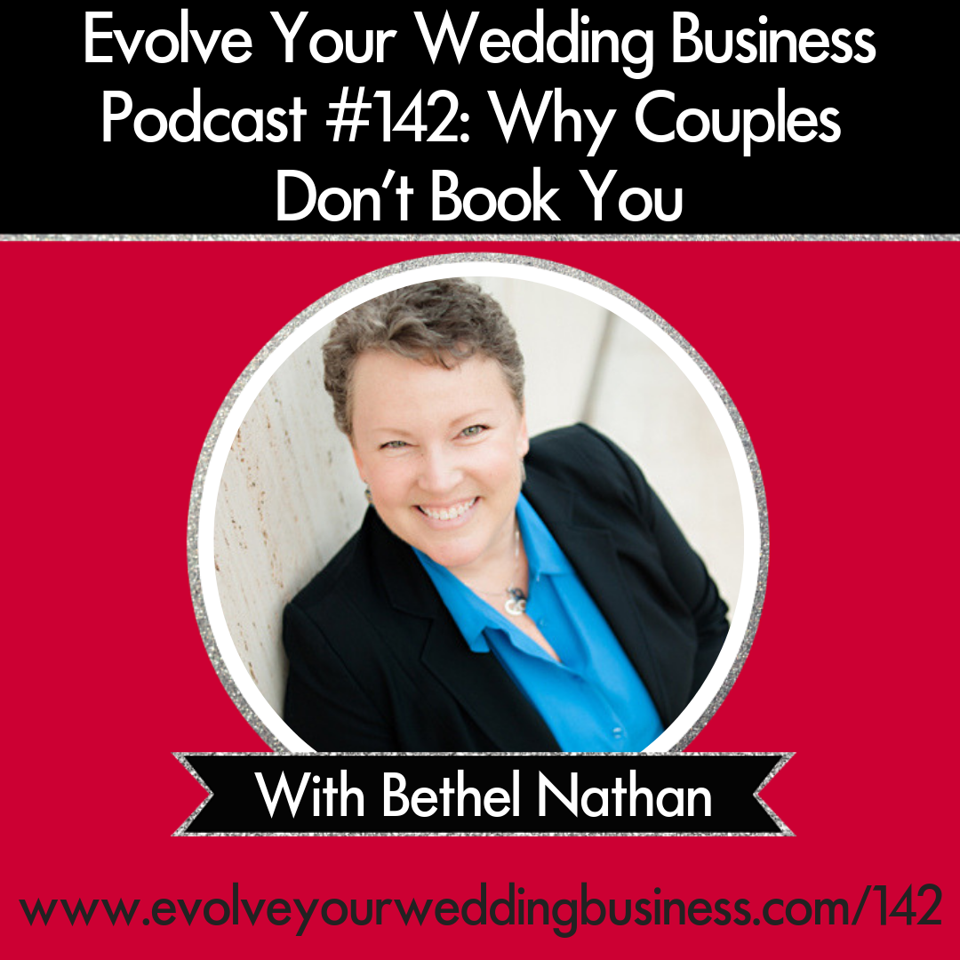Episode 142: Why Couples Don't Book You with Bethel Nathan