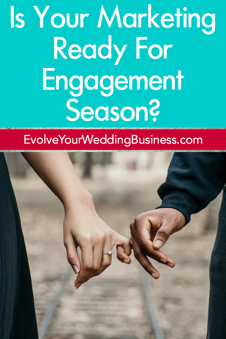 Is Your Marketing Ready For Engagement Season_ - Tall