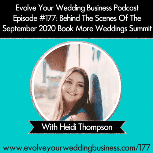 Episode 177: Behind The Scenes Of The September 2020 Book More Weddings Summit