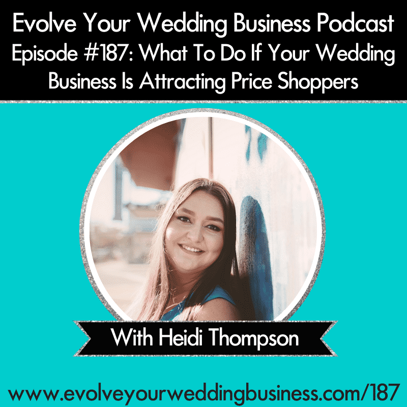 what to do if your wedding business is attracting price shoppers