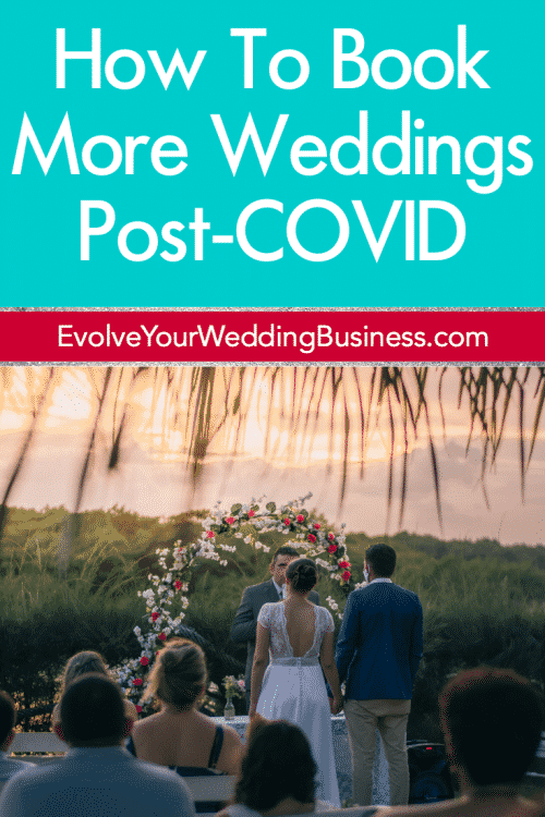 How To Book More Weddings Post-COVID